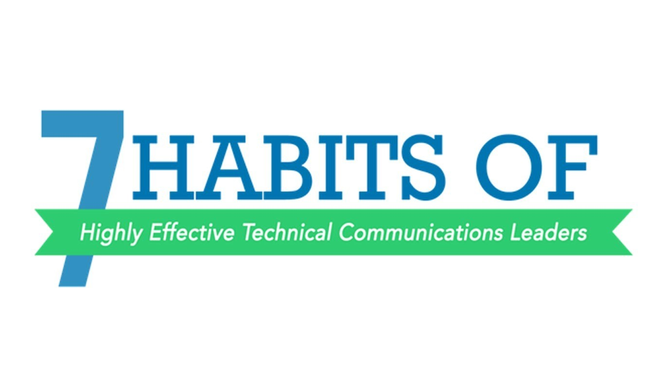 7 Habits of Highly Effective Technical Communications Leaders