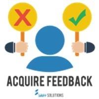 Acquire Feedback